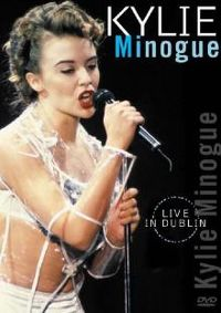 Cover Kylie Minogue - Live In Dublin [DVD]